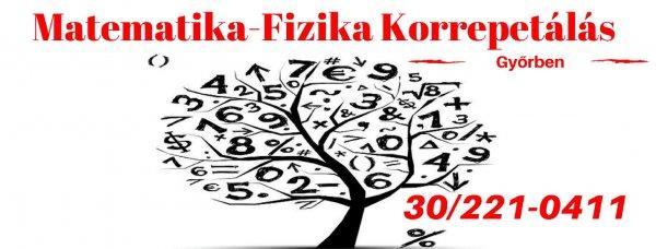 Matematika-Fizika+korrepet%E1l%E1s+Gy%F5rben%21